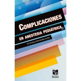 Complicaciones en anestesia pediátrica - Envío Gratuito
