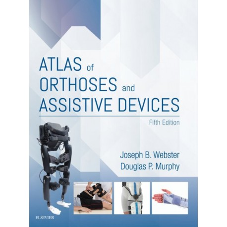 Atlas of Orthoses and Assistive Devices E-Book (ebook) - Envío Gratuito
