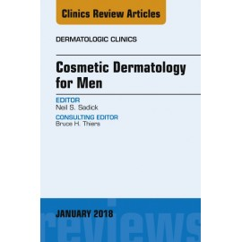 Cosmetic Dermatology for Men, An Issue of Dermatologic Clinics, E-Book (ebook)