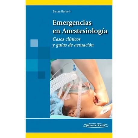 Emergencias en Anestesiología. Casos clínicos y guías de actuación - Envío Gratuito