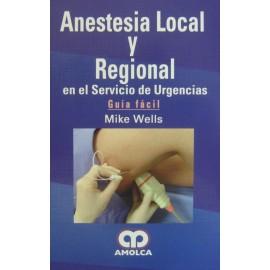Anestesia local y regional en el servicio de urgencias. Guía Fácil
