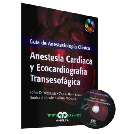 Guía de anestesiología clínica. Anestesia cardiaca y ecocardiografía transesofagica - Envío Gratuito