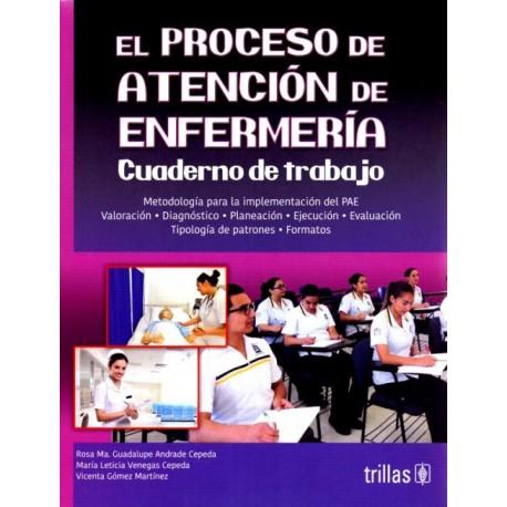 El proceso de atención de enfermería: Cuaderno de trabajo - Envío Gratuito