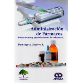 Administración de Fármacos. Fundamentos y procedimientos de enfermería - Envío Gratuito