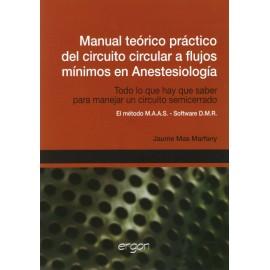 Manual teórico practico del circuito circular a flujos mínimos en anestesiología