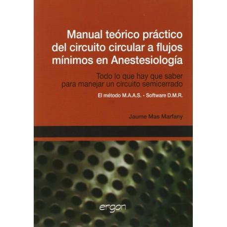 Manual teórico practico del circuito circular a flujos mínimos en anestesiología - Envío Gratuito