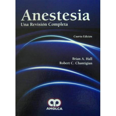 Anestesia. Una Revisión Completa - Envío Gratuito