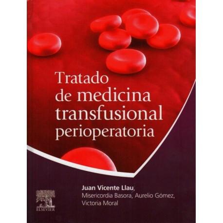 Tratado de medicina transfusional perioperatoria - Envío Gratuito