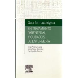 Guía farmacológica en tratamiento parenteral y cuidados de enfermería - Envío Gratuito