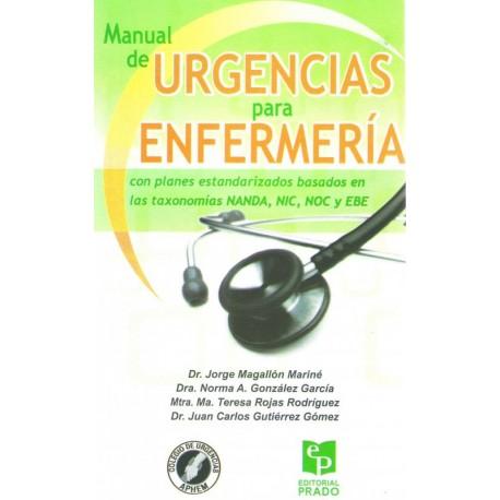 Manual de urgencias para enfermería. Como planes estandarizados basados las taxo - Envío Gratuito
