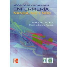 Modelos de cuidados en enfermería: NANDA, NIC Y NOC