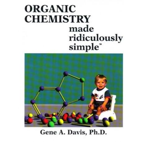 Organic Chemistry Made Ridiculously Simple - Envío Gratuito