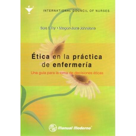 Ética en la práctica de enfermería: Una guía para la toma de decisiones - Envío Gratuito