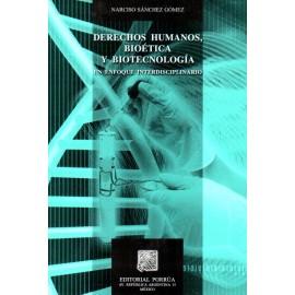 Derechos humanos, bioética y biotecnología: un enfoque interdisciplinario - Envío Gratuito