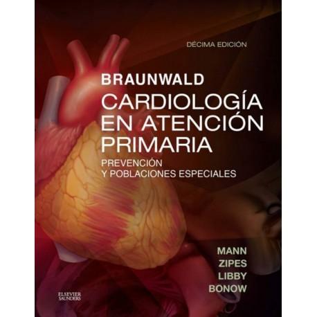 Braunwald. Cardiología en atención primaria. Prevención y poblaciones especiales - Envío Gratuito