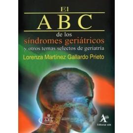 El ABC de los síndromes geriátricos y otros temas selectos de la geriatría - Envío Gratuito