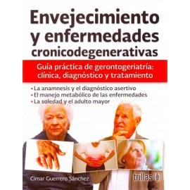 Envejecimiento y enfermedades cronicodegenerativas - Envío Gratuito