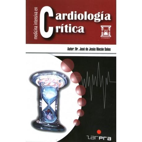 Medicina intensiva en cardiologia critica - Envío Gratuito