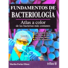 Fundamentos de Bacteriología. Atlas a Color de las Bacterias más Comunes - Envío Gratuito