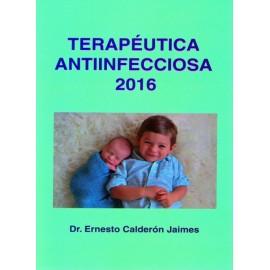 Terapéutica antiinfecciosa 2016 - Envío Gratuito