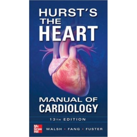 Hurst's the Heart Manual of Cardiology - Envío Gratuito