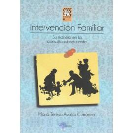 Intervención familiar. Su manejo en la consulta subsecuente - Envío Gratuito