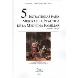 5 estrategias para mejorar la práctica de la medicina familiar - Envío Gratuito