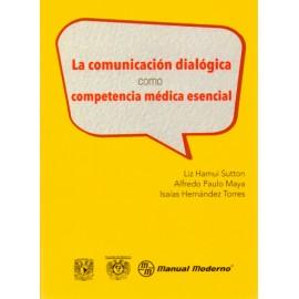 La comunicación dialógica como competencia médica esencial - Envío Gratuito