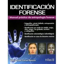 Identificación forense. Manual práctico de antropología forense - Envío Gratuito