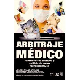 Arbitraje Medico Fundamentos Teoricos y Analisis de Casos Representativos - Envío Gratuito