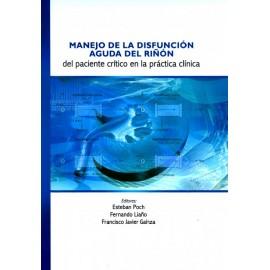 Manejo de la disfunción aguda del riñón del paciente critico en la práctica clínica - Envío Gratuito