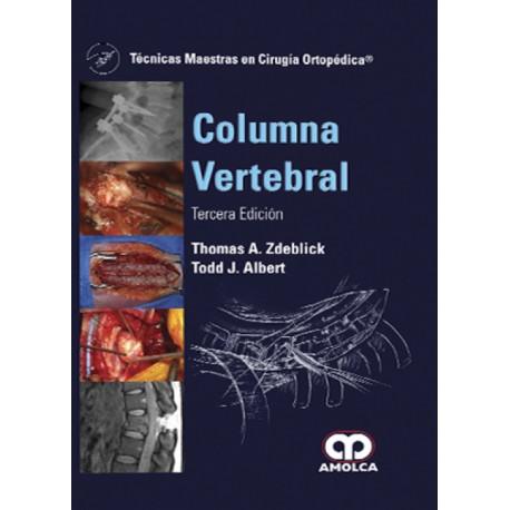 Técnicas Maestras en Cirugía Ortopédica. Columna Vertebral - Envío Gratuito