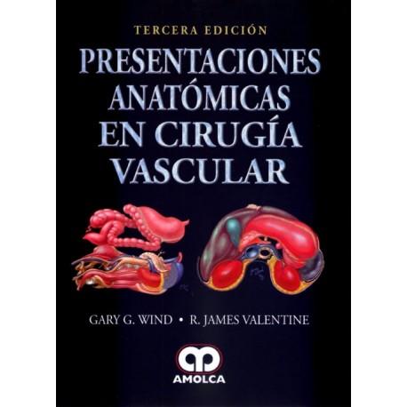 Presentaciones Anatómicas en Cirugía Vascular - Envío Gratuito