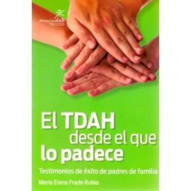 El TDAH desde el que lo padece. Testimonios de éxito de padres de familia - Envío Gratuito
