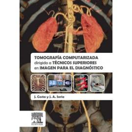 Tomografía computarizada dirigida a técnicos superiores en imagen para el diagnóstico - Envío Gratuito
