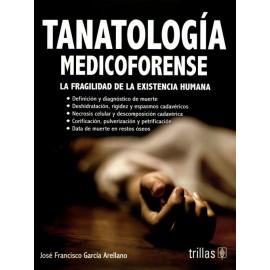 Tanatología medicoforense - Envío Gratuito