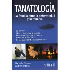 Tanatología La familia ante la enfermedad y la muerte - Envío Gratuito