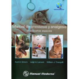 Manual de Anestesia y Analgesia en Pequeñas Especies - Envío Gratuito