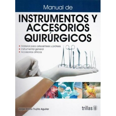 Manual de instrumentos y accesorios quirúrgicos - Envío Gratuito