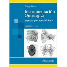 Instrumentacion Quirurgica. Tecnicas en Cirugia General volumen 2 - 1a Parte