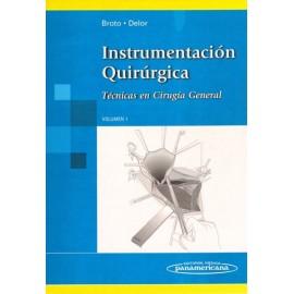 Instrumentacion Quirurgica. Tecnicas en Cirugia General volumen 1