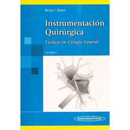 Instrumentacion Quirurgica. Tecnicas en Cirugia General volumen 1 - Envío Gratuito