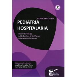 Aspectos claves: Pediatría hospitalaria - Envío Gratuito