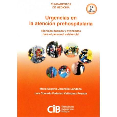 Fundamentos de medicina: Urgencias de la atención prehospitalaria - Envío Gratuito