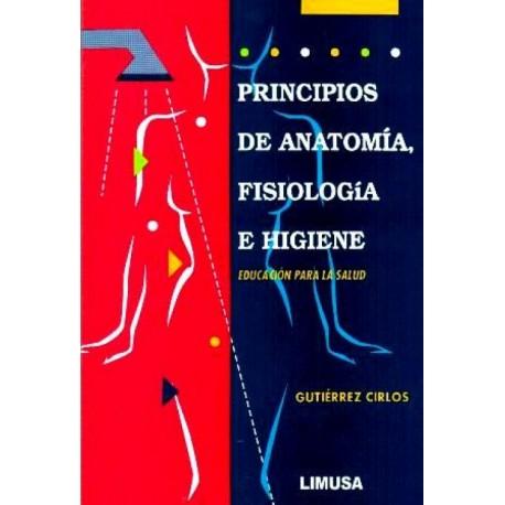 Principios de anatomía fisiología e higiene - Envío Gratuito