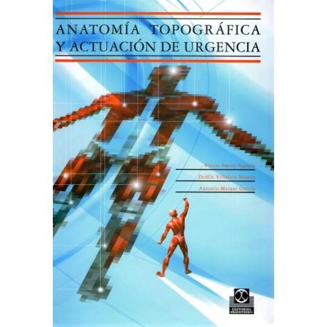 Anatomía topográfica y actuación de urgencia - Envío Gratuito