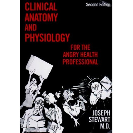 Clinical Anatomy and Physiology for the Angry Health Professional - Envío Gratuito