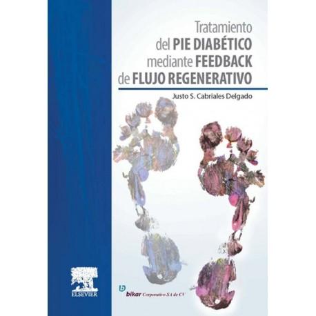 Tratamiento del pie diabético mediante feedback de flujo regenerativo - Envío Gratuito