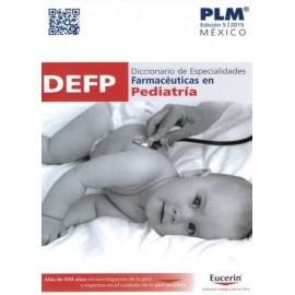 PLM. Diccionario de especialidades farmacéuticas en pediatría DEFP - Envío Gratuito