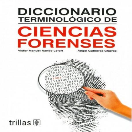 Diccionario terminológico de ciencias forenses - Envío Gratuito